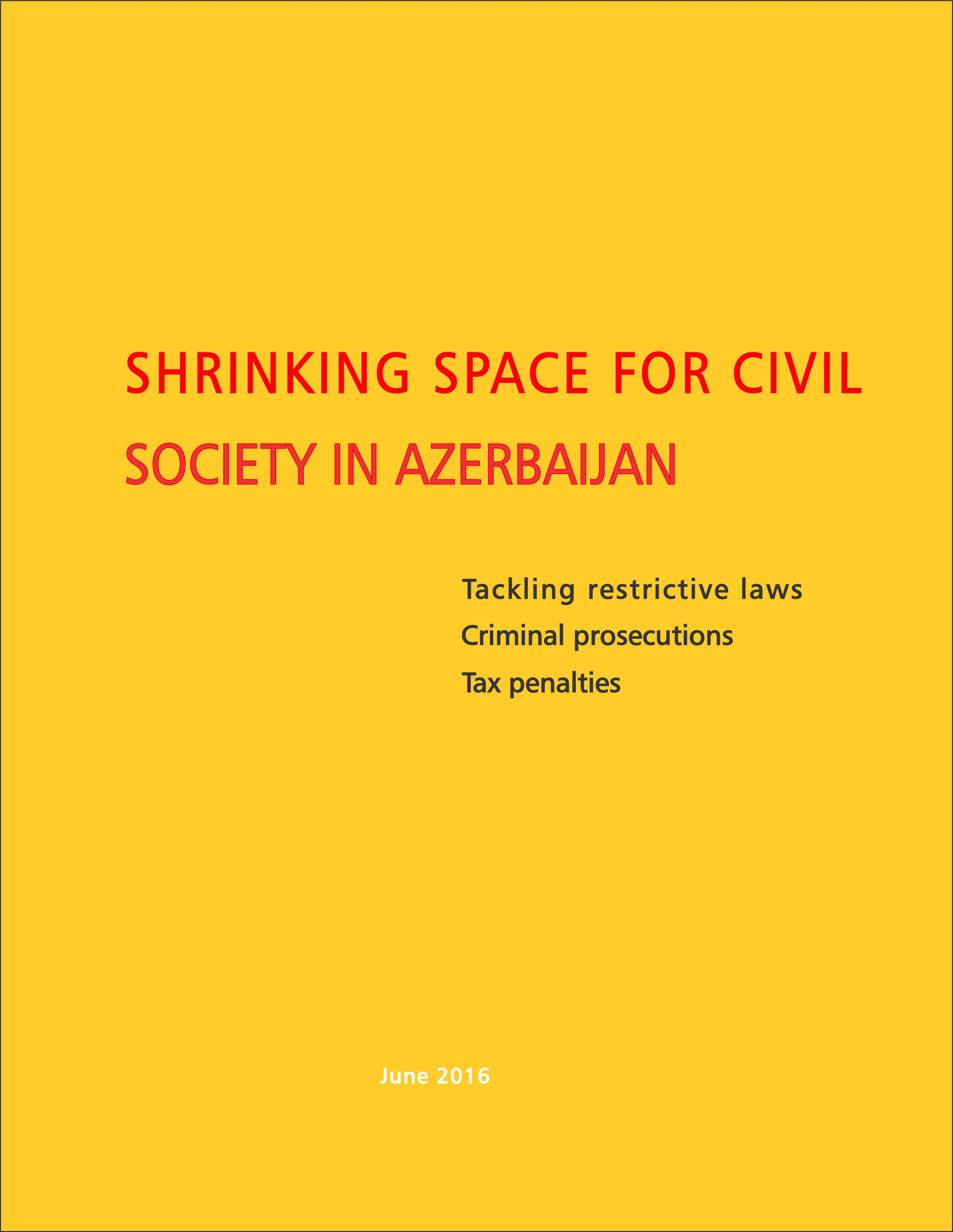 Shrinking Space for Civil Society in Azerbaijan
